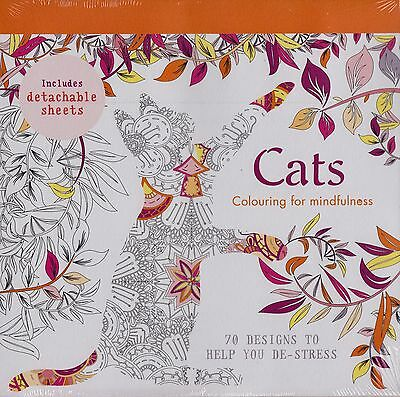 Cats Colouring for Mindfulness 70 Designs.. BRAND NEW BOOK (Paperback 2015)