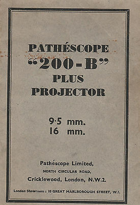 INSTRUCTION MANUAL FOR PATHESCOPE 200-B PLUS PROJECTOR 9.5 mm 16 mm - RARE COPY