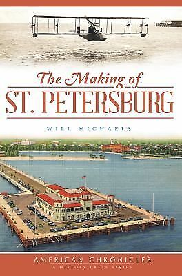 The Making of St. Petersburg by Will Michaels Paperback Book (English)