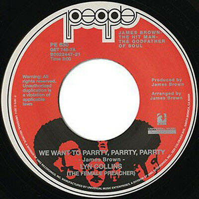 """Lyn Collins We Want To Parrty, Parrty, Parrty You Can't Beat Two People 7"""" 45"""