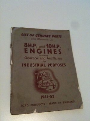 Ford List of Genuine Parts for 8H.P and 10 H.P. Engines 1941 -52