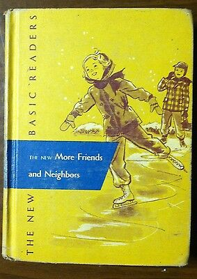 1952 The New Basic Readers More Friends And Neighbors