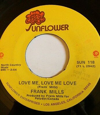 "Frank Mills - Love Me, Love Me Love 7"" SUN 118 US IMPORT (G+ Condition)"