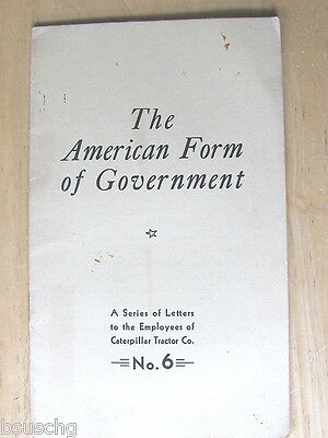 1936 Caterpillat Tractor Co Peoria Booklet American Form Of Government No 6