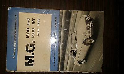 Mg, Mgb & Mgb Gt Motor Manual,sunday Times Series From 1962 Nelson, P Olyslager
