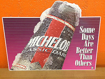 Michelob Classic Dark - Some Days are Better than Others - Vintage Tin Sign