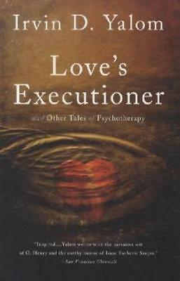 Love's Executioner and Other Tales of Psychotherapy  1740