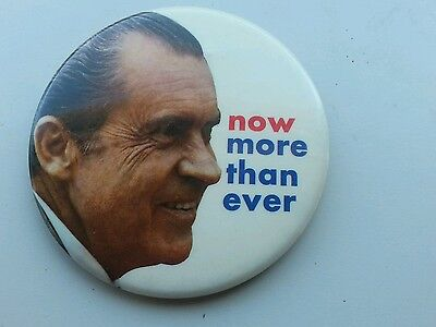 "Vintage Pinback Richard Nixon ""now More Than Ever"" 3""  President Campaign Button"