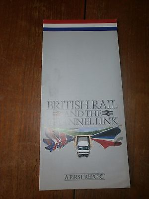 British Rail  And The Channel Link-A First Report 1986