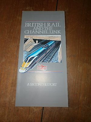 British Rail  And The Channel Link-A Second Report 1988
