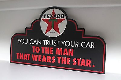 TEXACO You Can Trust Your Car To The Man Who Wears The Star Embossed Metal Sign
