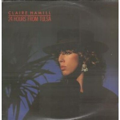 """CLAIRE HAMILL 24 Hours From Tulsa 12"""" VINYL 3 Track Blue Vinyl B/W When I Was A"""