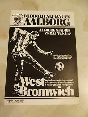 AALBORG v WEST BROMWICH ALBION FRIENDLY GAME 1979 SEASON