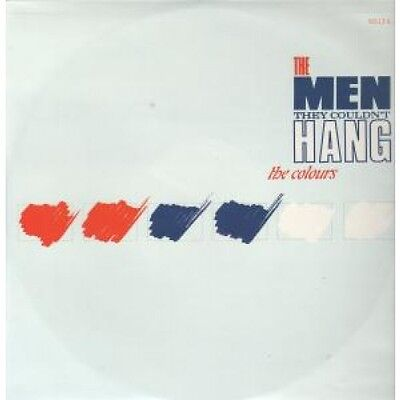 """MEN THEY COULDN'T HANG Colours 12"""" VINYL 3 Track Full Remix B/w Rory's Grave"""