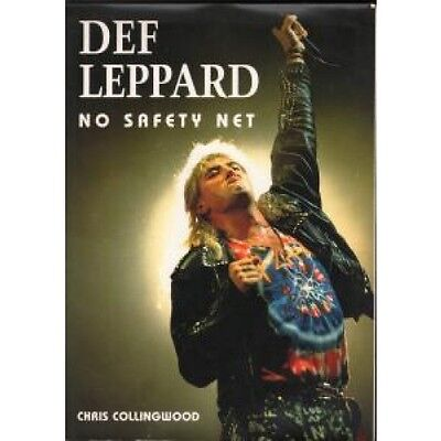 DEF LEPPARD No Safety Net BOOK 144 Page Book By Chris Collingwood (189814155X)