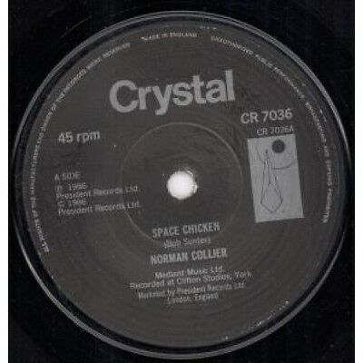 """NORMAN COLLIER Space Chicken 7"""" VINYL B/W Smile (Cr7036) UK Crystal"""