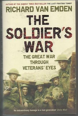 WW1 'The Soldier's War' by R Van Emden. Softback Fine+ Condition