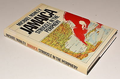 Michael Manley JAMAICA: STRUGGLE IN THE PERIPHERY hb dj 1982 excellent