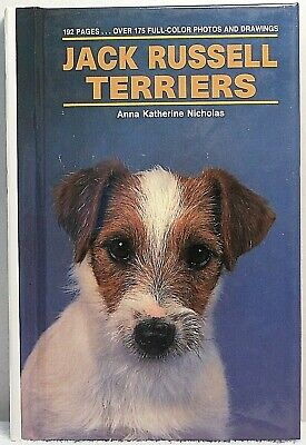 JACK RUSSELL TERRIERS Nicholas Dog History Breed Breeding Health Care Training