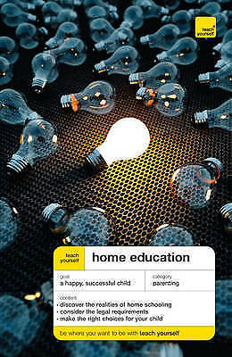 Teach Yourself Home Education BRAND NEW BOOK by Ross Mountney (Paperback, 2009)