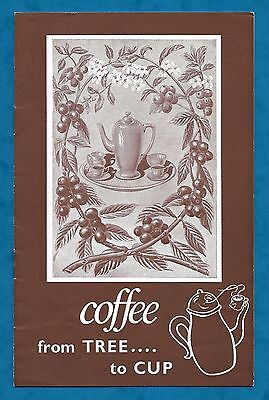 "1957 Coffee Publicity Association Ltd Booklet ""coffee From Tree To Cup"""