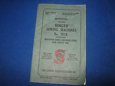 Instruction Book for SINGER SEWING MACHINE No 201K Rotating hook, Reverse feed