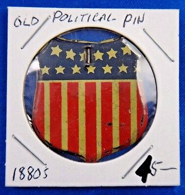 1880's American Flag Shield Old Political Presidential Campaign Pin Pinback