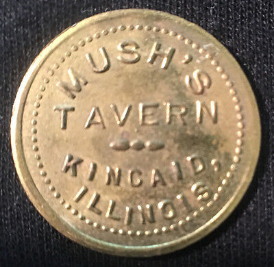 Mush'S Tavern, Kincaid, Illinois Good For 5 Cents In Trade Token.