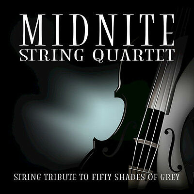 Performs Fifty Shades Of Grey - Midnite String Quartet (2016, CD NEUF)