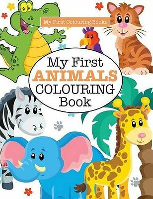 My First Animals Colouring Book (Crazy Colouring for Kids) by Elizabeth James