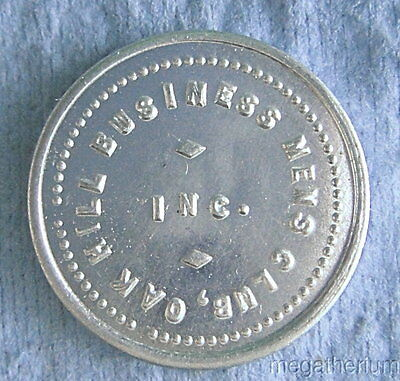 Vintage Trade Token: OAK HILL BUSINESS MENS CLUB; Pre-WWII West Virginia 5 Cents