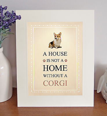 """Corgi 10"""" x 8"""" Free Standing A HOUSE IS NOT A HOME Picture Lovely Fun Gift"""