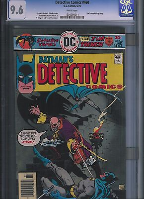 Detective Comics # 460 CGC 9.6  White Pages. UnRestored.