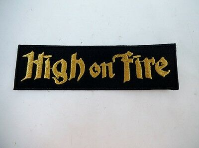 """High On Fire 4"""" Iron On Embroidered Patch Speed Thrash Black Heavy Metal Punk"""