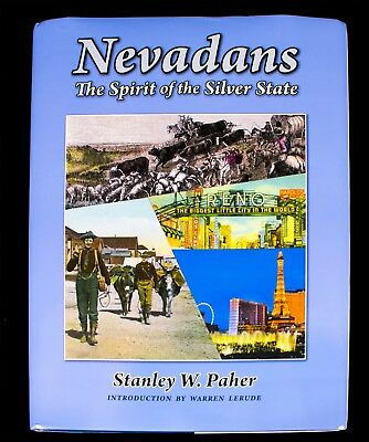NEVADANS - SPIRIT OF THE SILVER STATE - COMPLETE HISTORY - 232 Pages