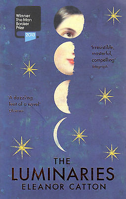 The Luminaries BRAND NEW BOOK by Eleanor Catton (Paperback, 2014)