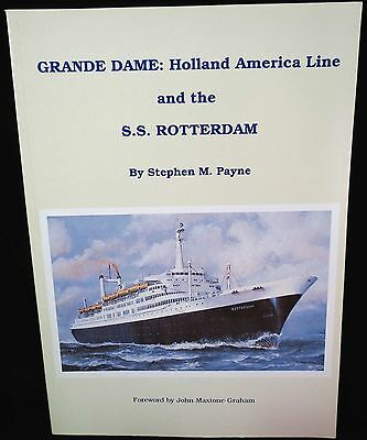 Grande Dame: Holland America Line and the S.S. Rotterdam BOOK