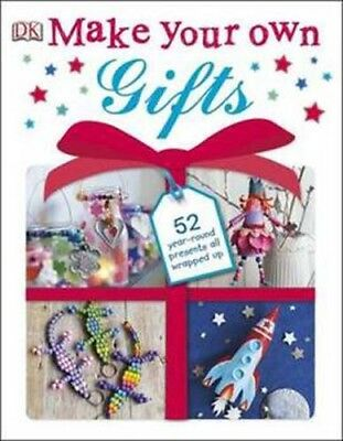 Make Your Own Gifts : Dorling Kindersley  - 52 Year Round Presents