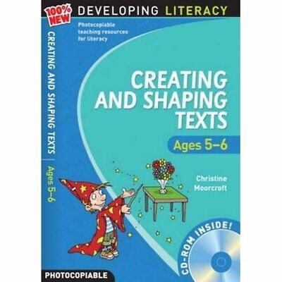 Creating & Shaping Texts   Ages 5-6 .....  School or Home Education