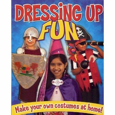 Dressing Up Fun: Make Your Own Costumes at Home by Rebekah Joy Shirley...