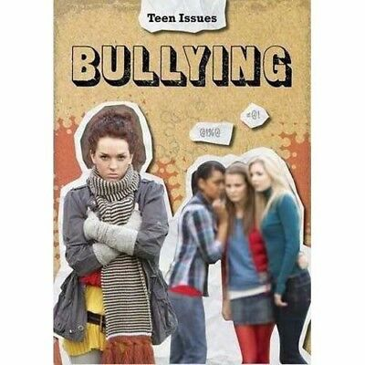 Teen Issues - Bullying by Lori Hile