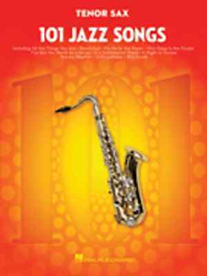 """101 Jazz Songs"" For Tenor Sax Music Book Brand New Saxophone Songbook On Sale!!"