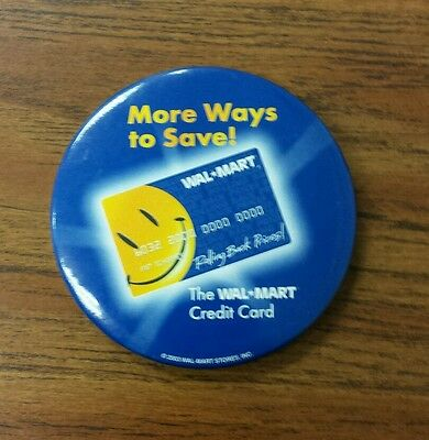 Wal-Mart credit card smile button pin pinback more ways to save large rollback