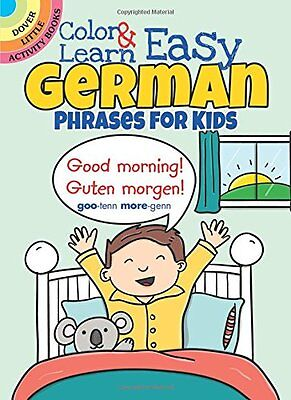 Color Learn Easy German Phrases for Kids (Dover Little Activity Books)