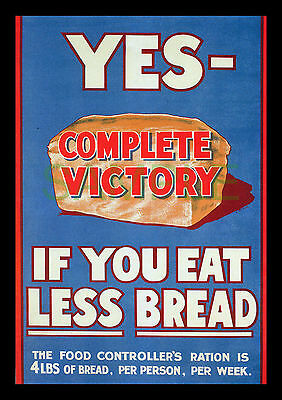 Eat Less Bread WW1 1917 poster repro L. Shields