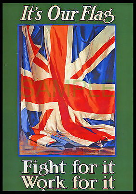 Its Our Flag Fight for it Work for it Union Jack WW1 poster repro Guy Lipscombe