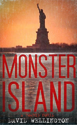 Monster Island A Zombie Novel BRAND NEW BOOK by David Wellington (Paperback 2006