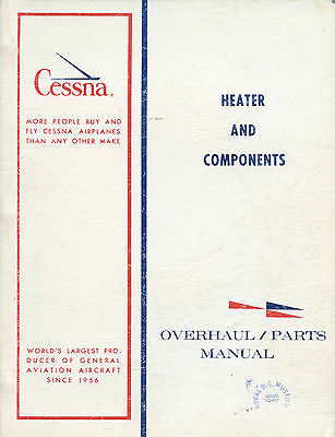 Cessna Overhaul/parts Manual - Heater And Components