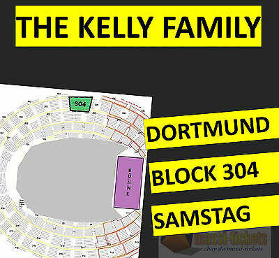 2-4x THE KELLY FAMILY DORTMUND I TICKET SITZPLATZ BLOCK 304 I SAMSTAG, 20.05.201
