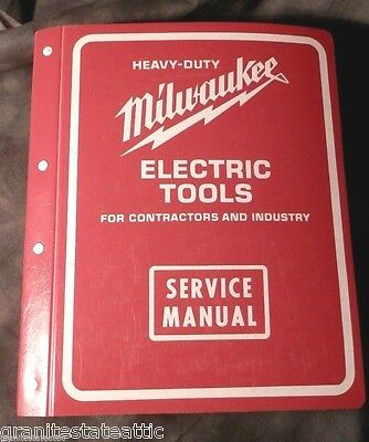 1996 Milwaukee Heavy-Duty Electric Tools Service Manual For Contractors Industry